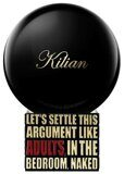 "KN ""Let's Settle This Argument Like Adults, In The Bedroom,  100 ml"